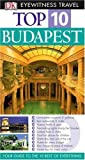 Budapest (DK Eyewitness Top 10 Travel Guide)