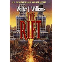 The Rift by Walter Williams (1998-12-31)