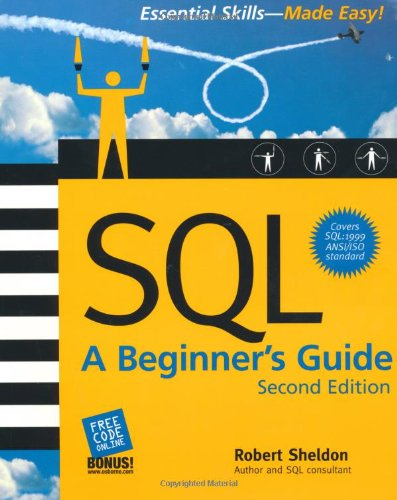 SQL: A Beginner's Guide, Second Edition por Robert Sheldon