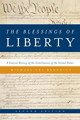 The Blessings of Liberty: A Concise History of the Constitution of the United States by Michael Les Benedict (2015-09-22)