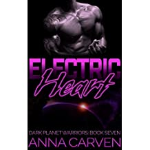 Electric Heart (Dark Planet Warriors Book 7) (English Edition)