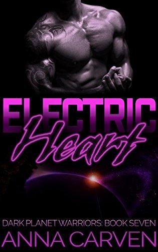 Electric Heart (Dark Planet Warriors Book 7) (English Edition)