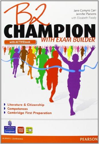 B2 Champion. Con Exam builderLIM. Per le Scuole superiori. Con espansione online. Con libro