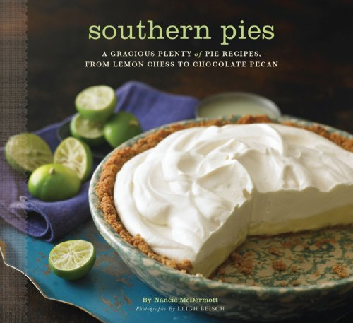 Southern Pies: A Gracious Plenty of Pie