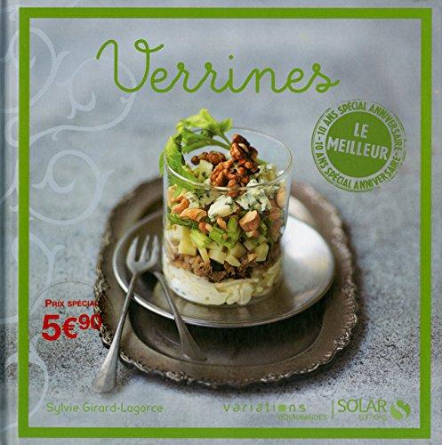 Verrines express - Top 10 des VG par Sylvie GIRARD-LAGORCE