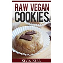 Raw Vegan Cookies: Raw Food Cookie, Brownie, and Candy Recipes.