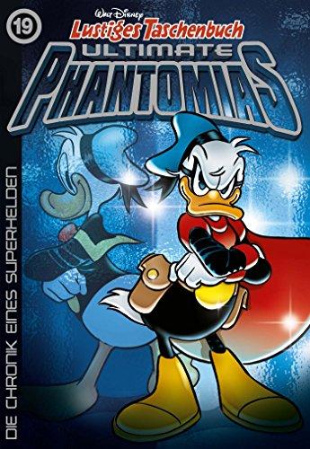Ultimate Phantomias 19: Die Chronik eines Superhelden (Geist Disney)