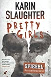 Karin Slaughter: Pretty Girls - Karin Slaughter
