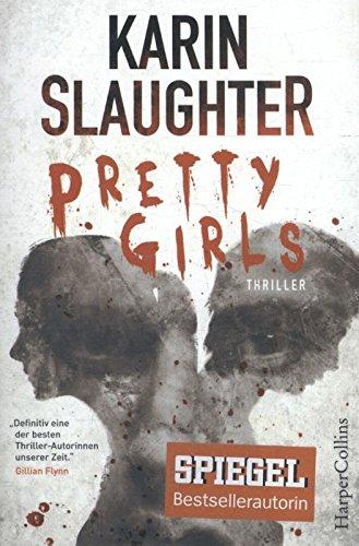 Preisvergleich Produktbild Karin Slaughter: Pretty Girls