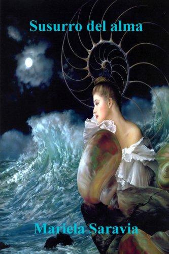 Susurro del Alma (Poesia) por Mariela Saravia