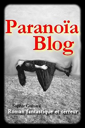 Paranoïa Blog