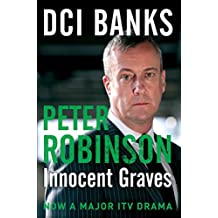 DCI Banks: Innocent Graves (The Inspector Banks Series) by Peter Robinson (2012-10-25)