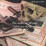 In Alto Il Ferro: Scherma Di Pugnale Per Arditi: Volume 1