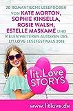 lit.Love.Storys: 20 romantische Leseproben von Kate Morton, Sophie Kinsella, Rosie Walsh, Estelle Maskame und vielen wei