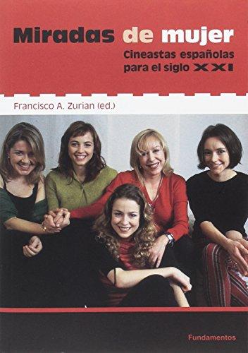 Miradas de mujer : cineastas españolas para el siglo XXI (Arte/Cine, Band 217) (Mirada De Mujer)