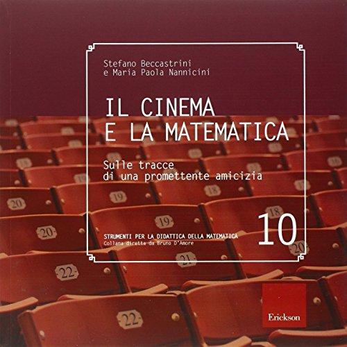 Il cinema e la matematica. Sulle tracce di una promettente amicizia