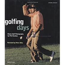 Golfing Days: Classic Golf Photographs (Mitchell Beazley Sport)