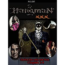 Hangman XXX: Justice has only one face. (Mister X, Letters I to IV nº 1)