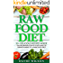 Raw Food Diet: 50+ Raw Food Recipes Inside This Raw Food Cookbook. Raw Food Diet For Beginners In This Step By Step Guide To Successfully Transitioning ... Vegan Cookbook, Vegan Diet, Vegan Recipes)