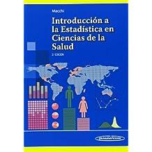 Introducción A La Estadística En Ciencias De La Salud - 2ª Edición