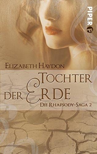 Tochter der Erde: Die Rhapsody-Saga 2