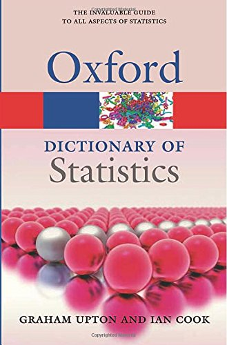 A Dictionary of Statistics 3e 3/e (Oxford Quick Reference)