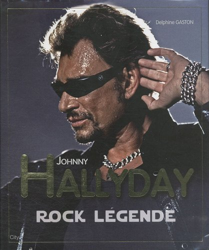 JOHNNY HALLYDAY ROCK LEGENDE