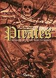 Pirates - Les maîtres des sept mers du monde
