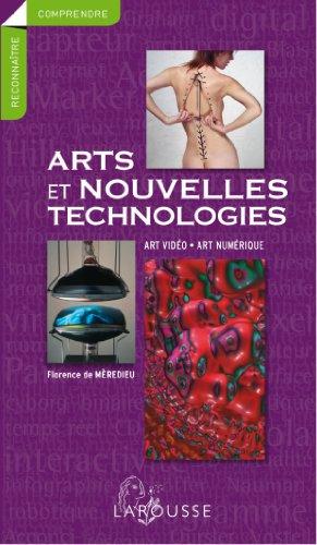 Art et nouvelles technologies par Florence de Mèredieu