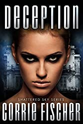 Deception (Shattered Sky Series Book 3)