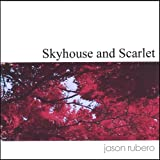 Skyhouse and Scarlet [Explicit]