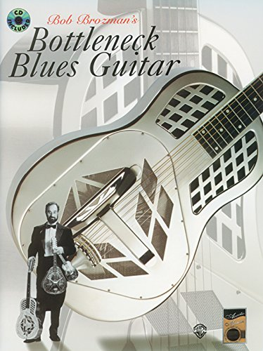 Bob Brozman's Bottleneck Blues Guitar (Acoustic Masters Series)