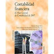 Contabilidad financiera: El Plan General de Contabilidad 2007 (Economía Y Empresa)