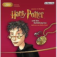 Harry Potter und der Halbblutprinz (Harry Potter, gelesen von Rufus Beck, Band 6)