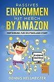 Passives Einkommen mit Merch by Amazon: Einf�hrung zum Deutschland Start Bild