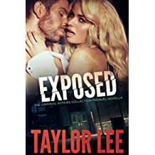 EXPOSED: Prequel Novella: Sizzling HOT Detective Series (The Criminal Affairs Collection) (English Edition)