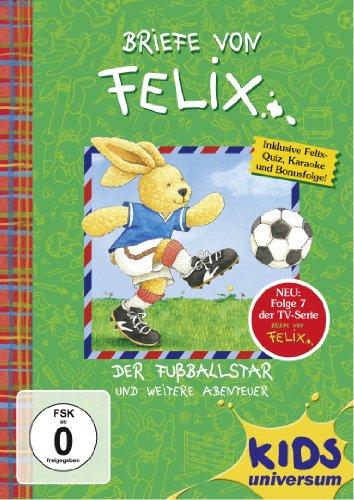 Briefe von Felix 07: Der Fußballstar und weitere Abenteuer (Brief 7)