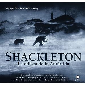 Shackleton. La odisea de la Antártida (Viaje y Aventura)