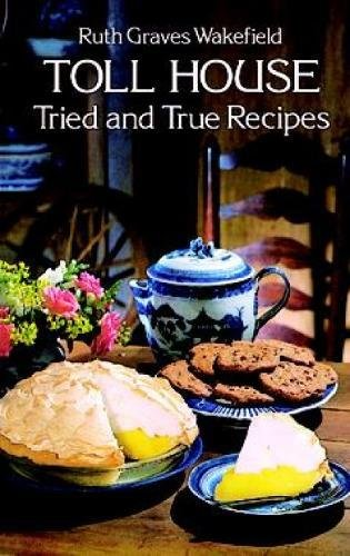 toll-house-tried-and-true-recipes