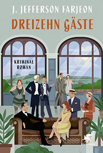 Buchseite und Rezensionen zu 'Dreizehn Gäste: Kriminalroman' von J. Jefferson Farjeon
