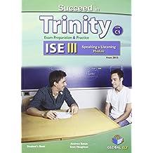 Succeed in Trinity-ISE 3. Listening-speaking. Student's book. Con espansione online. Per le Scuole superiori