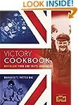 Victory Cookbook: Nostalgic Food and...