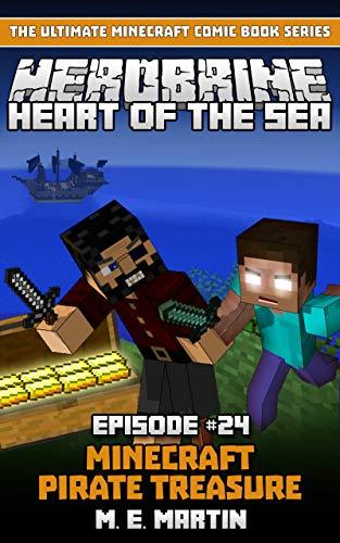 HEROBRINE Episode 24: Minecraft Heart of the Sea Pirate Treasure (Herobrine Comic Book Series) (English Edition)