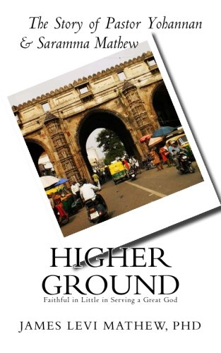 higher-ground-the-story-of-pastor-yohannan-saramma-mathew-church-planters-in-the-state-gujarat-india