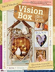 Vision Box Idea Book: Mixed Media Projects for Crafting the Life of Your Dreams (Design Originals) by Mark Montano (2012-04-30)