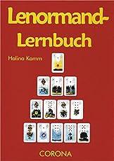 Lenormand-Lernbuch: Das kleine Einmaleins zu den Lenormand-Karten