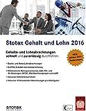Stotax Gehalt und Lohn 2016, CD-ROM Gehalts- und Lohnabrechungen schnell und zuverlässig durchführen