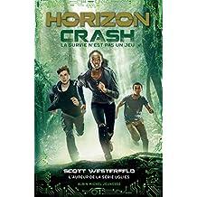 Horizon - tome 1 : Crash
