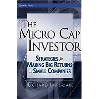 [(The Micro Cap Investor: Strategies for Making