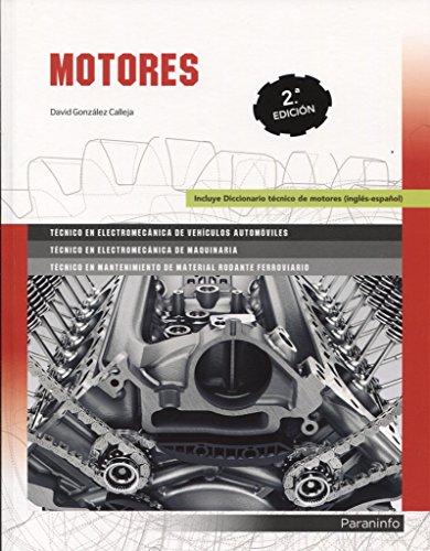 Motores 2.ª edición 2018 por DAVID GONZÁLEZ CALLEJA